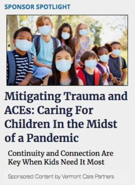 Mitigating Trauma and ACEs: Caring for Children In the Midst of a Pandemic